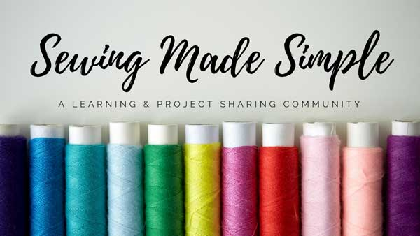 Sewing Made Simple - A learning and project sharing Facebook community hosted by Amber Simmons of ambersimmons.com.