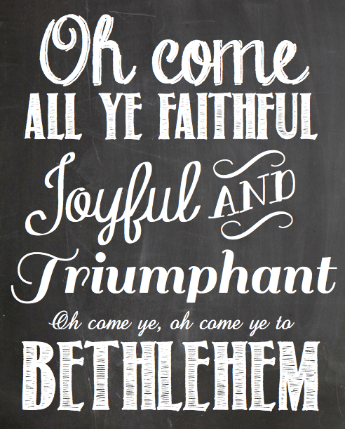Oh Come All Ye Faithful Chalkboard Printable | rickabamboo.com | #Christmas