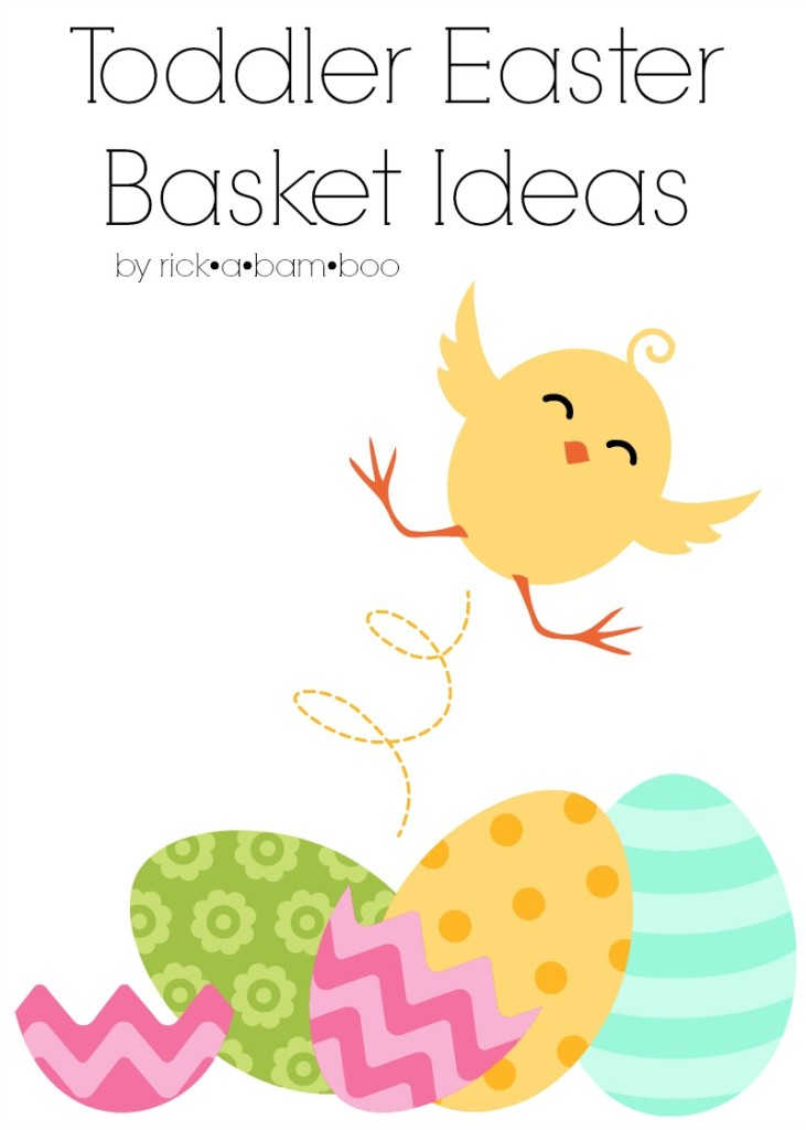 Toddler Easter Basket Ideas | rickabamboo.com | #baby #spring #gift