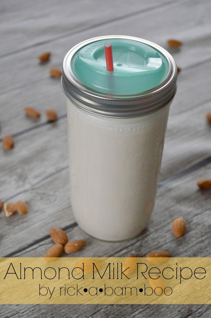 Almond Milk Recipe | rickabamboo.com | #diy #lactosefree
