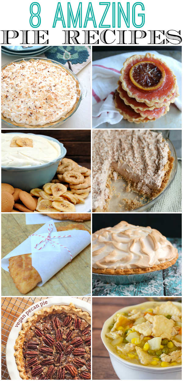 8 Amazing Pie Recipes
