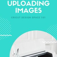 How To Upload Your Own Images With Cricut Design Space