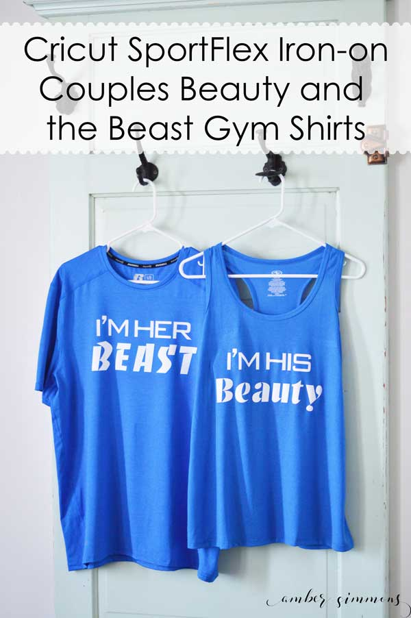 Simple DIY tutorial to make his and hers Disney inspired Couples Beauty and the Beast Workout Shirts with Cricut SportsFlex Iron-on. #cricut #cricutiron #swolemates #sponsored #CricutMade #CricutStrongBond