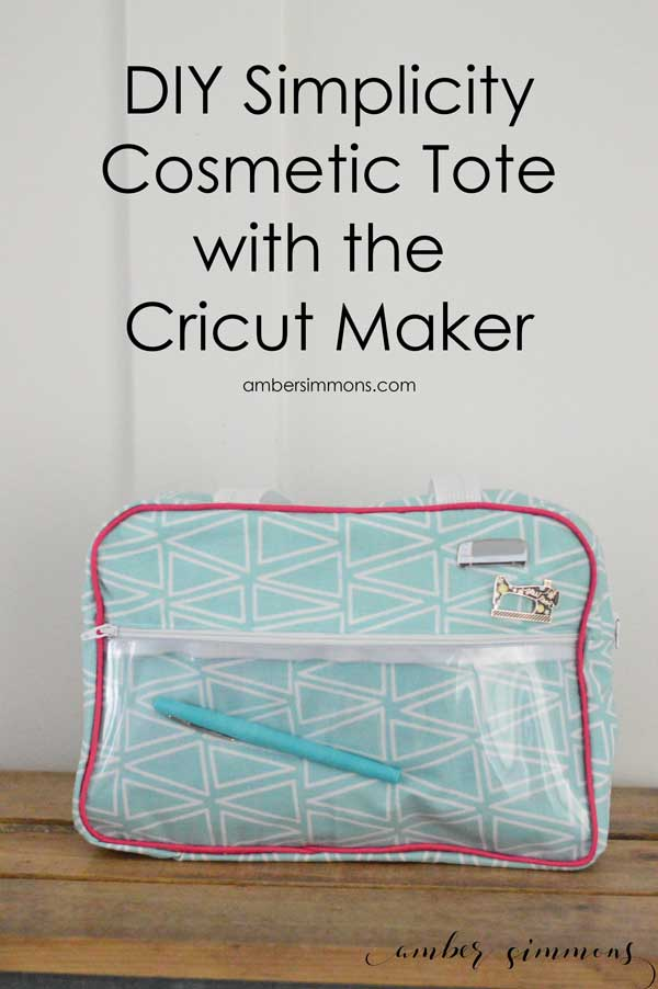 DIY Simplicity Cosmetic Tote with the Cricut Maker