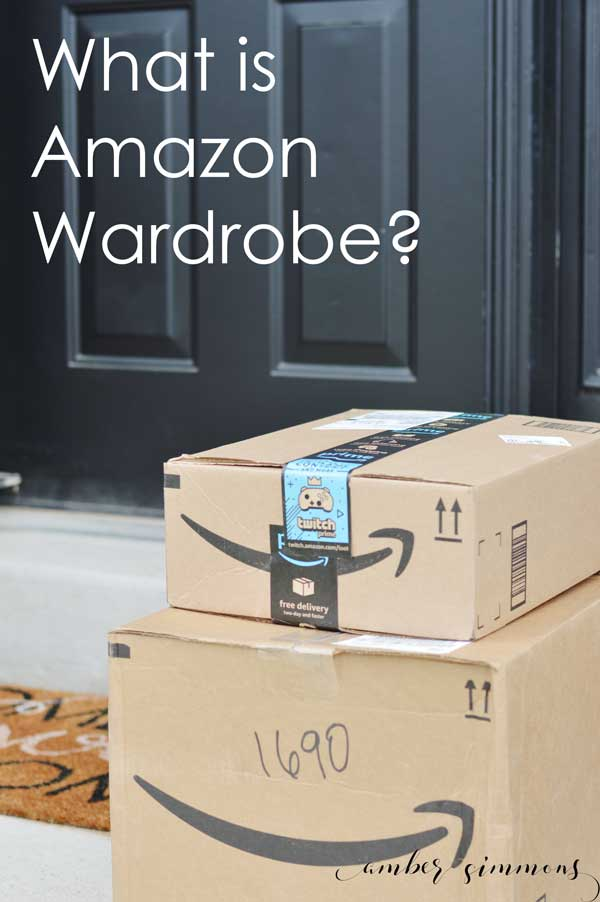 Find out what is Amazon Wardrobe and why you need it in your life. #amazon #shoppingmadeeasy