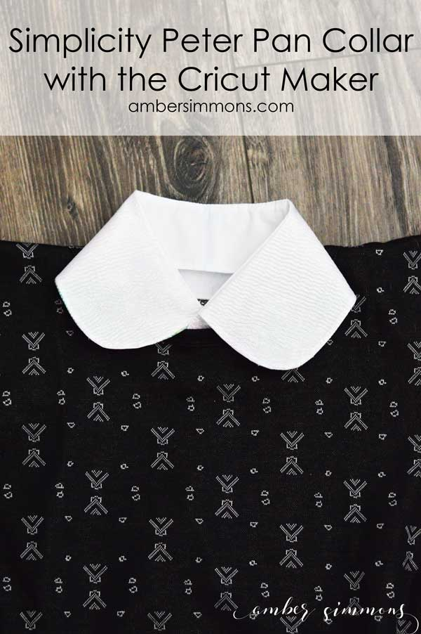 Simplicity Peter Pan Collar with the Cricut Maker