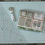 How to use the Riley Blake Quilt Kit with the Cricut Maker