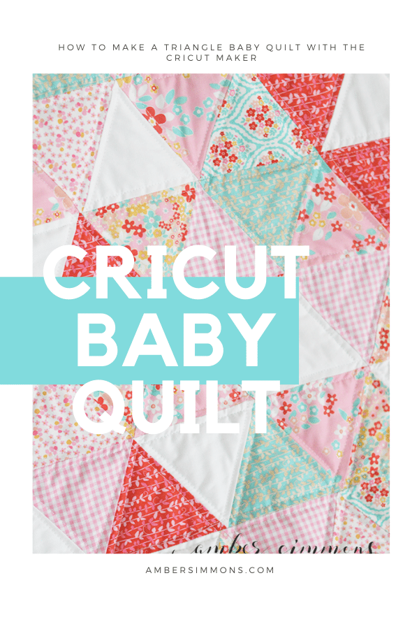 How to make a triangle baby quilt with the Cricut Maker